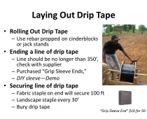 Slide #5 – Laying Out Drip Tape