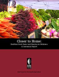 Closer to Home: Healthier Food, Farms and Families in Oklahoma