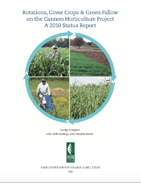 Rotations, Cover Crops, and Green Fallow on the Cannon Horticulture Project: A 2010 Status Report