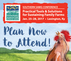 Southern SAWG Conference: Practical Tools & Solutions for Sustaining Family Farms @ Lexington, KY | Lexington | Kentucky | United States