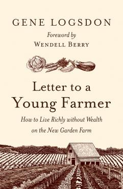 "President's Note: New Book Entitled ""Letter to a Young Farmer"""