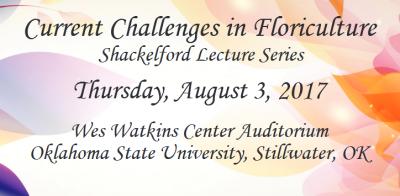 Current Challenges in Floriculture @ Stillwater (Wes Watkins Center Auditorium) | Stillwater | Oklahoma | United States