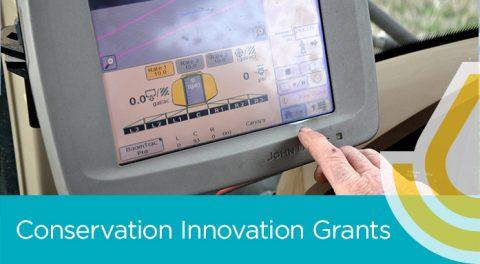 Application Deadline: USDA-NRCS Conservation Innovation Grants (CIG)