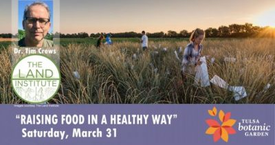 Raising Food in a Healthy Way @ Tulsa (Tulsa Botanic Garden) | Tulsa | Oklahoma | United States