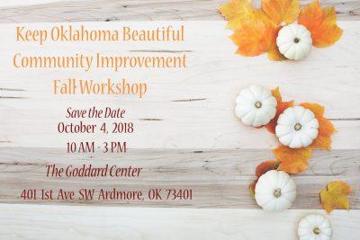 Keep Oklahoma Beautiful Fall Community Improvement Workshop @ Ardmore (Goddard Center)