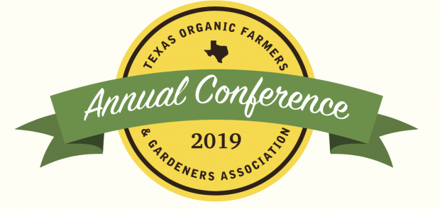 Conference: Texas Organic Farmers & Gardeners Association