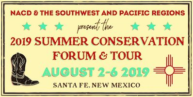 National Association of Conservation Districts Summer Conservation Forum & Tour @ Santa Fe, NM (Drury Plaza Hotel)