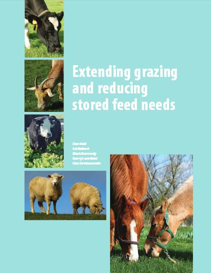 Extending Grazing and Reducing Stored Feed Needs