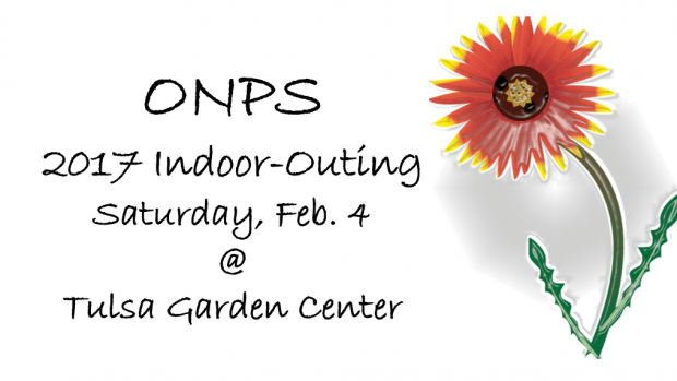 Oklahoma Native Plant Society 2017 Indoor-Outing - Kerr Center