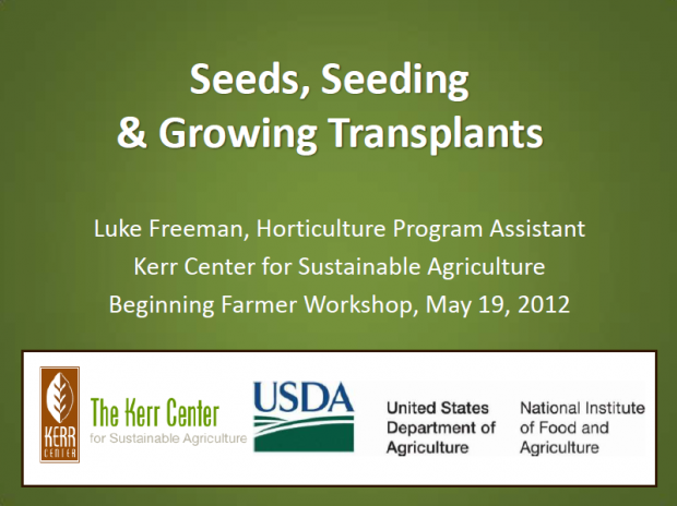 Seeds, Seeding, and Growing Transplants