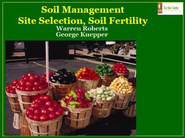 Soil Management: Site Selection, Soil Fertility