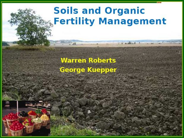 Soils and Organic Fertility Management