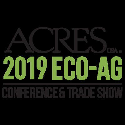 2019 Acres U.S.A. Eco-Ag Conference @ Minneapolis, MN (Hyatt Regency Minneapolis)