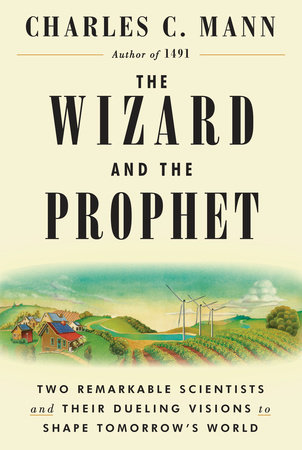 President's Note: Book Review: The Wizard and the Prophet