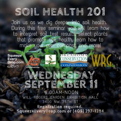 Soil Health 201 @ Oklahoma City (Will Rogers Garden Exhibition Center)
