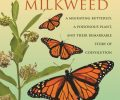 President's Note: Book Review: Monarchs and Milkweed