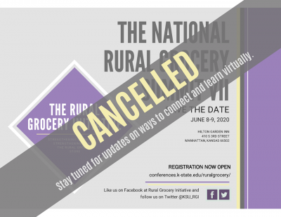 CANCELED: National Rural Grocery Summit @ Manhattan, KS (Hilton Garden Inn)