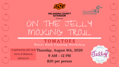 Water Bath Canning Workshop @ Oklahoma City (Oklahoma County OSU Extension Center)