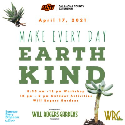 Earth Kind Earth Day @ online / Oklahoma City (Will Rogers Gardens)
