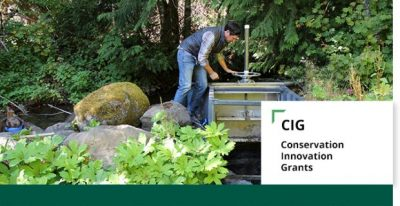 Grant Application Deadline: Conservation Innovation Grants (CIG)