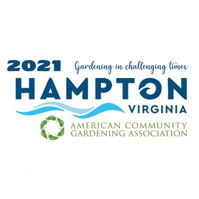 American Community Gardening Association Conference @ Hampton, VA (The Landing at Hampton Marina Hotel)