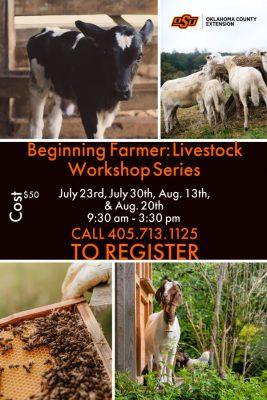 Beginning Farmer Livestock Workshop Series @ Oklahoma City (OSU Extension Center)