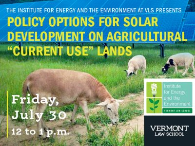 Policy Options for Solar Development on Agricultural Current Use Lands (webinar) @ online