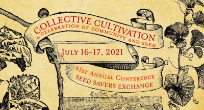 Seed Savers Exchange Virtual Conference @ online