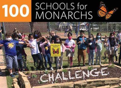 Deadline:  100 Schools for Monarchs Challenge