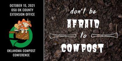 Oklahoma Compost Conference 2021 @ Oklahoma City (OSU-OKC Conference Center)