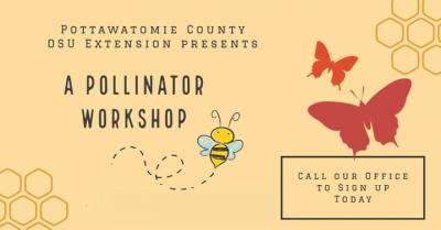 Pollinator Workshop @ Shawnee (OSU Extension Center)