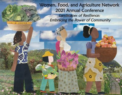 Women, Food, and Agriculture Network Conference @ online